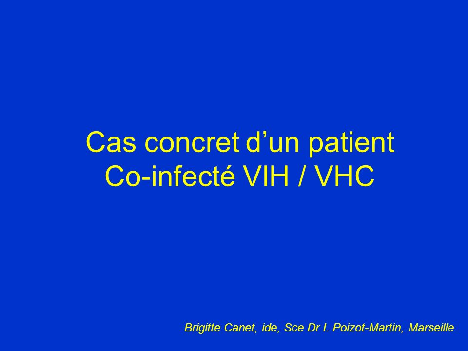 Cas concret d'un patient Co-infecté VIH / VHC