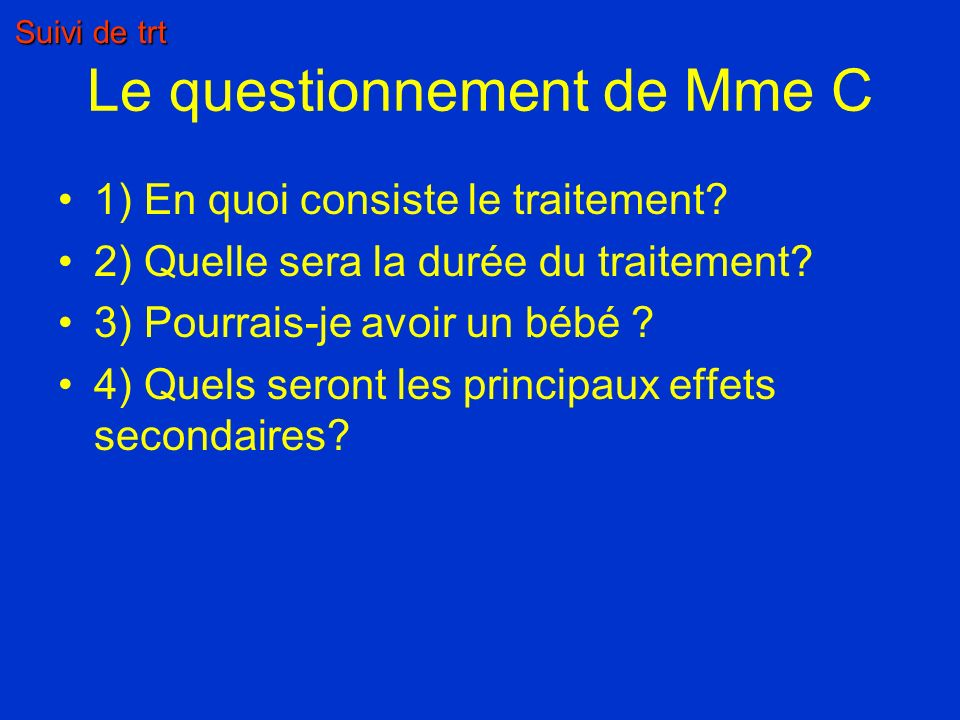 Le questionnement de Mme C