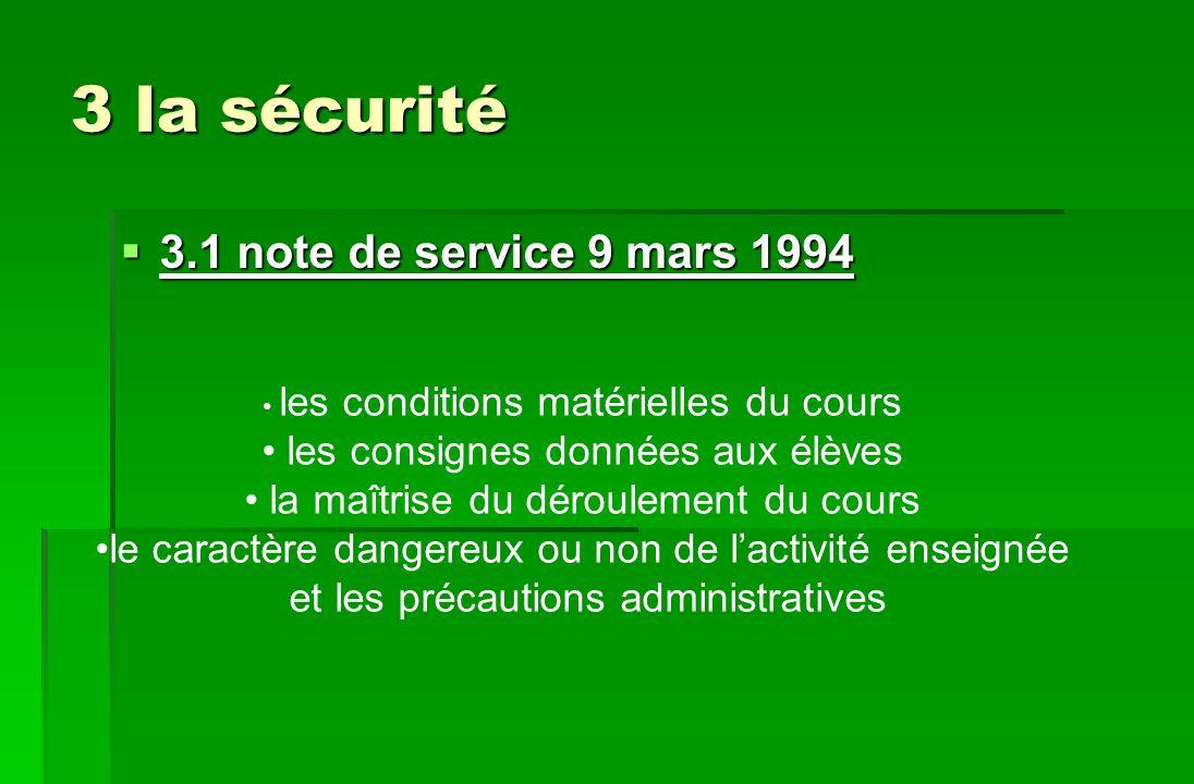 3 la sécurité 3.1 note de service 9 mars 1994