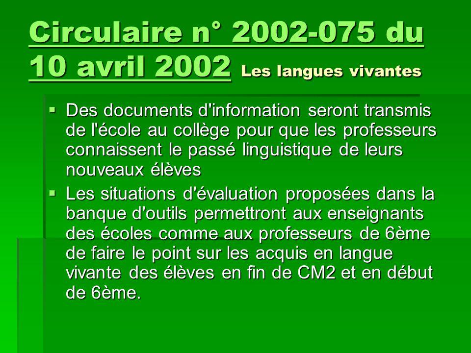 Circulaire n° 2002-075 du 10 avril 2002 Les langues vivantes