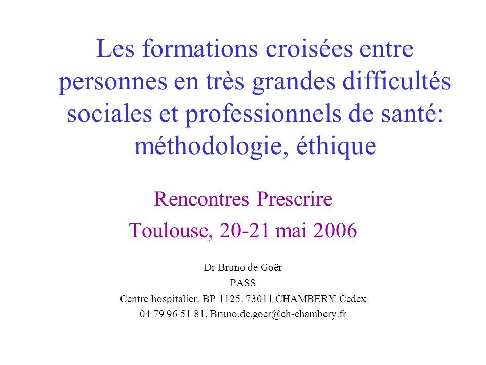 Les formations croisées entre personnes en très grandes difficultés sociales et professionnels de santé: méthodologie, éthique