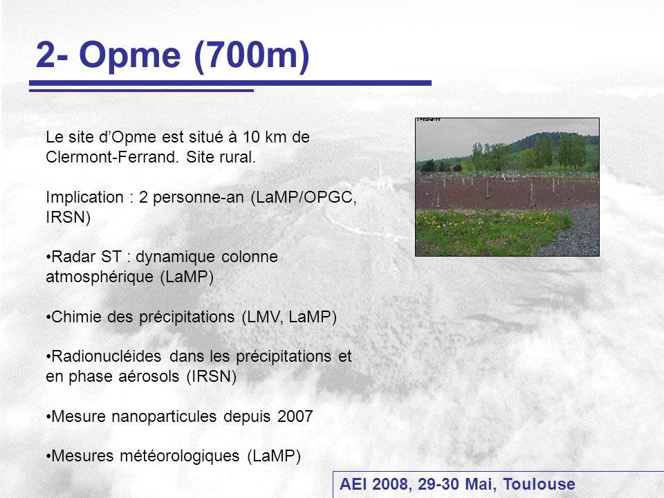 2- Opme (700m)Le site d'Opme est situé à 10 km de Clermont-Ferrand. Site rural. Implication : 2 personne-an (LaMP/OPGC, IRSN)