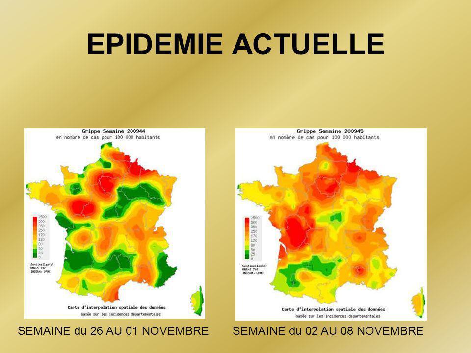 EPIDEMIE ACTUELLE SEMAINE du 26 AU 01 NOVEMBRE