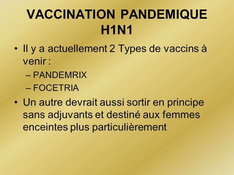 VACCINATION PANDEMIQUE H1N1