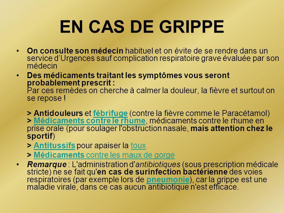 EN CAS DE GRIPPE