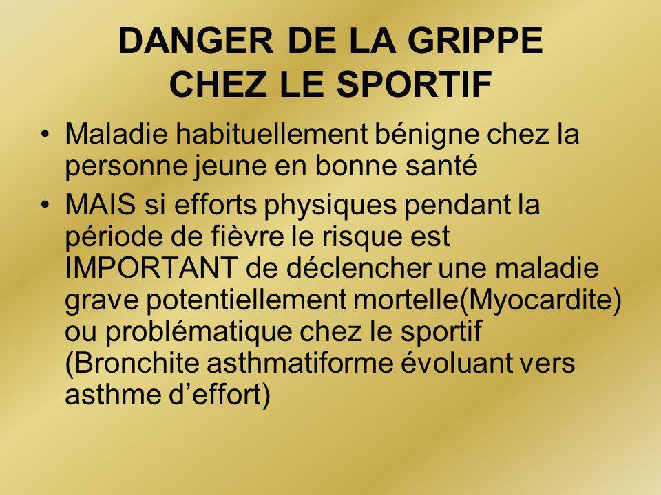 DANGER DE LA GRIPPE CHEZ LE SPORTIF