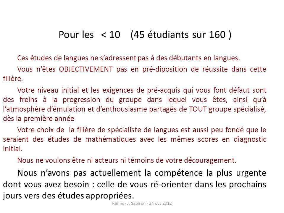 Pour les < 10 (45 étudiants sur 160 )