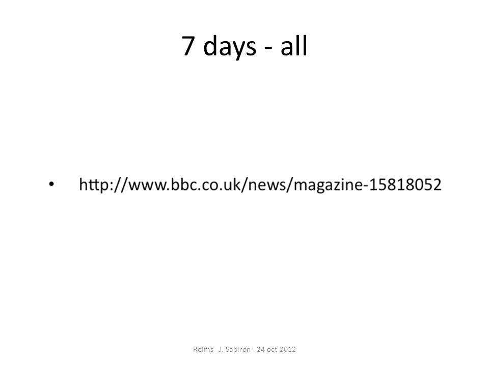 7 days - all Reims - J. Sabiron - 24 oct 2012