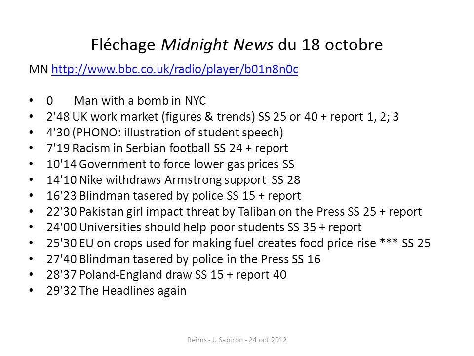 Fléchage Midnight News du 18 octobre