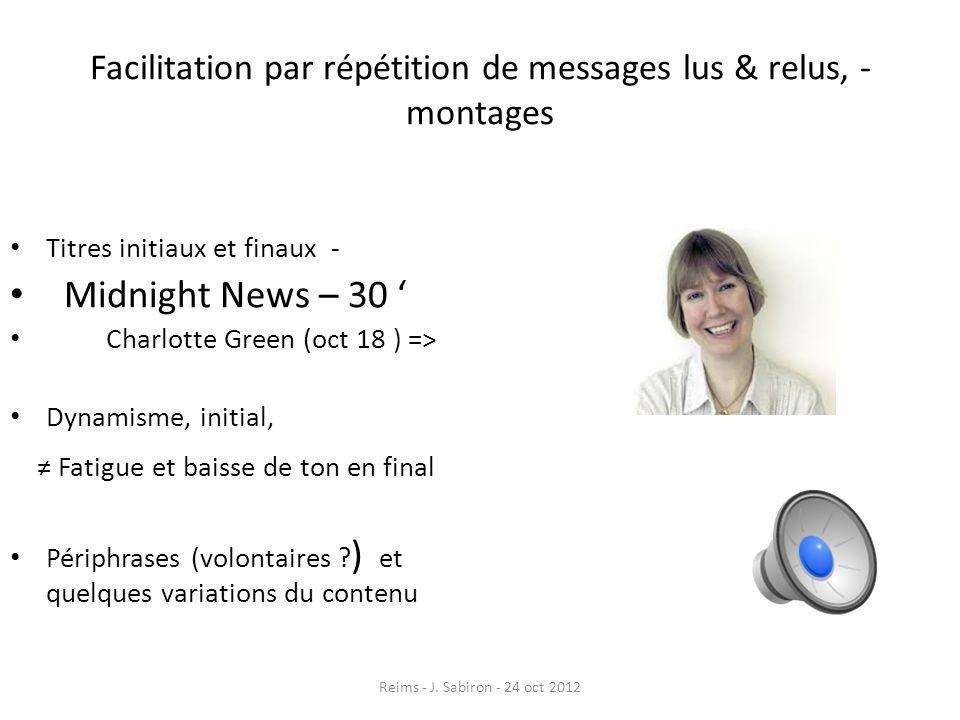 Facilitation par répétition de messages lus & relus, - montages