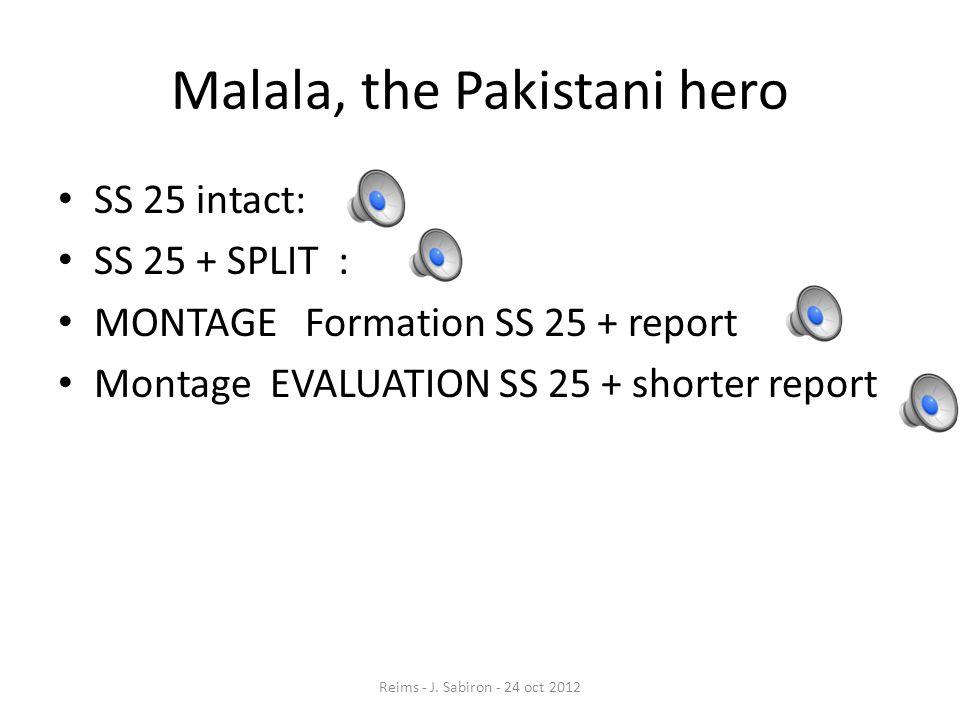Malala, the Pakistani hero