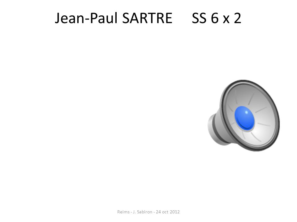 Jean-Paul SARTRE SS 6 x 2 Reims - J. Sabiron - 24 oct 2012