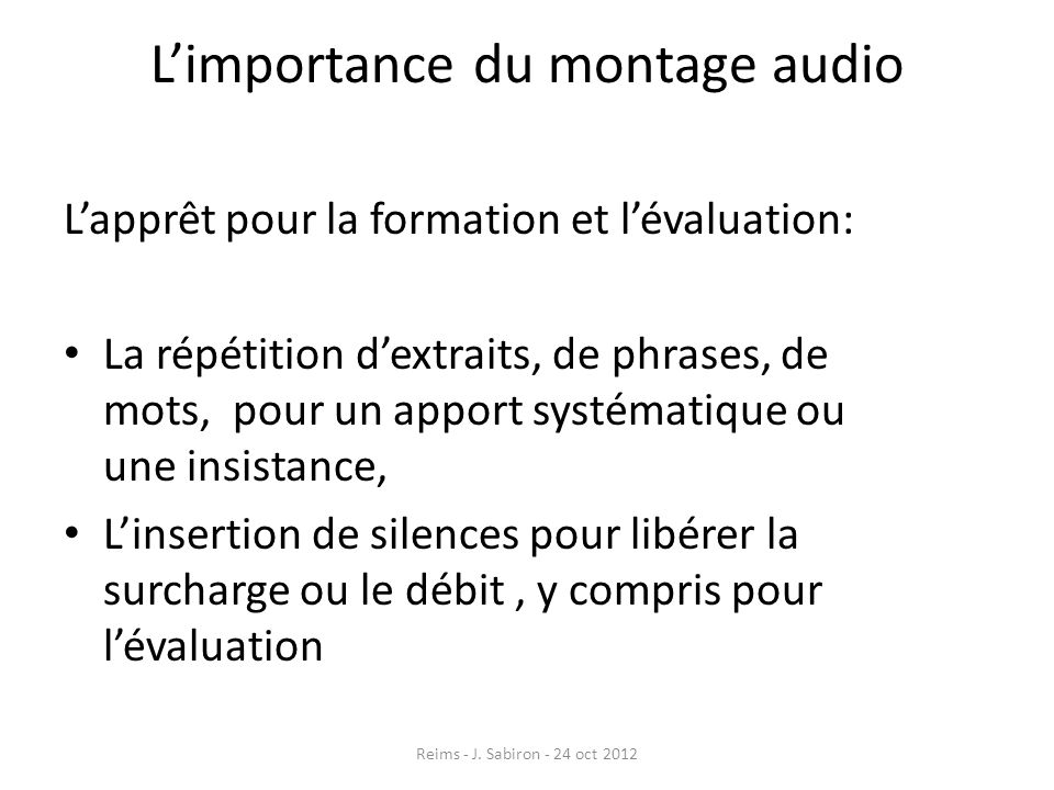 L'importance du montage audio