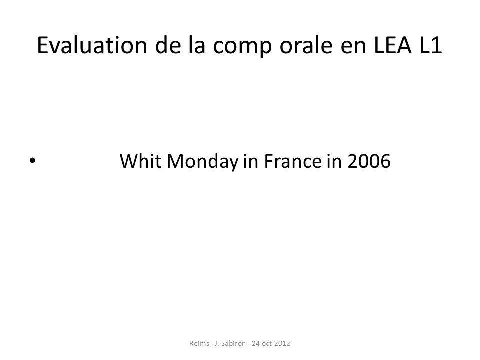 Evaluation de la comp orale en LEA L1