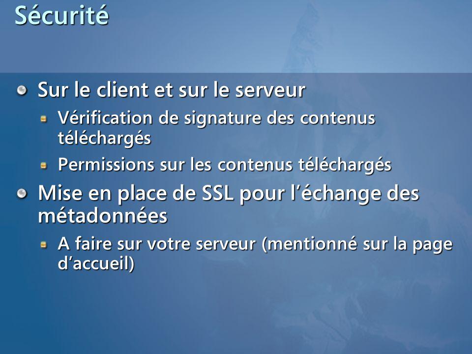 Sécurité Sur le client et sur le serveur
