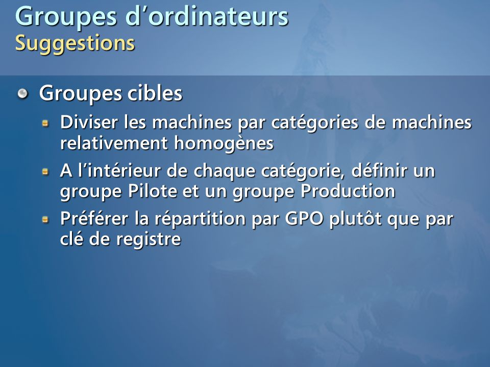 Groupes d'ordinateurs Suggestions