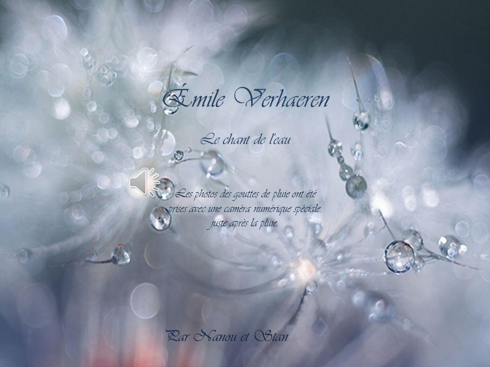 Émile Verhaeren Le chant de l eau Par Nanou et Stan