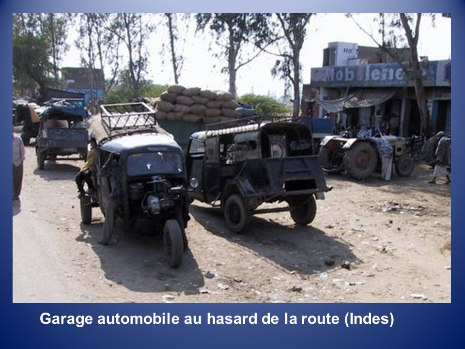 Garage automobile au hasard de la route (Indes)