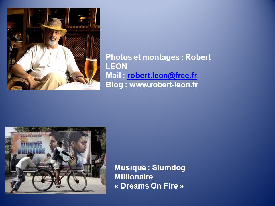 Photos et montages : Robert LEON