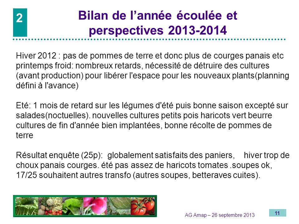 2 Bilan de l'année écoulée et perspectives 2013-2014