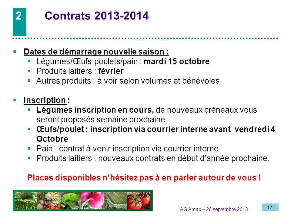 2 Contrats 2013-2014 Dates de démarrage nouvelle saison :