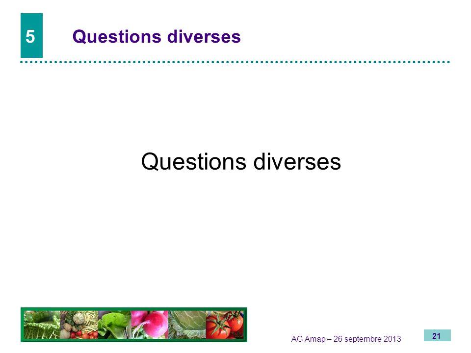 5 Questions diverses Questions diverses