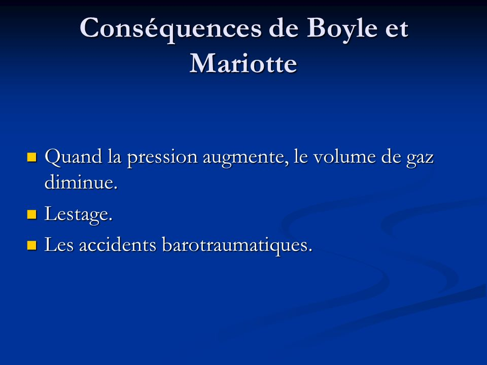 Conséquences de Boyle et Mariotte