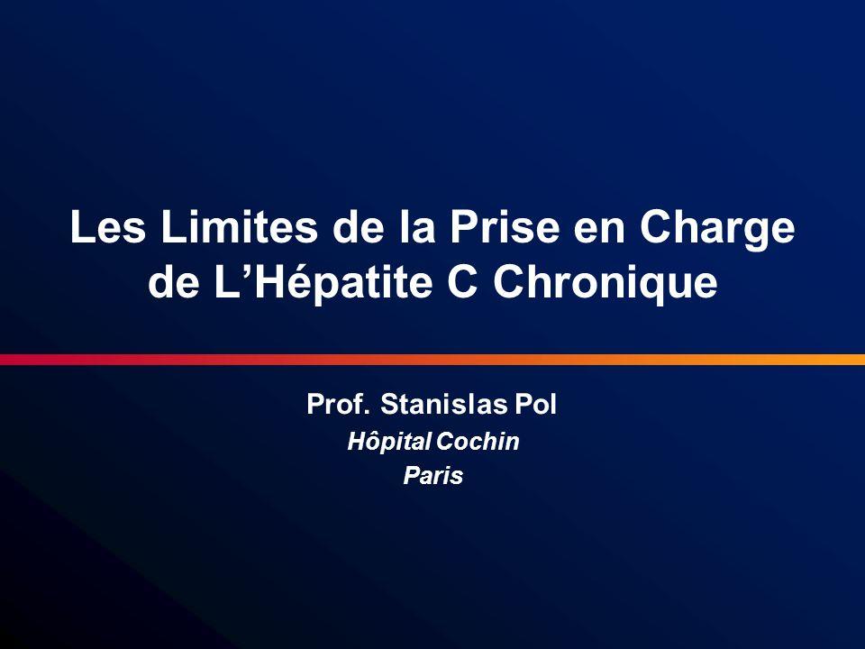 Les Limites de la Prise en Charge de L'Hépatite C Chronique