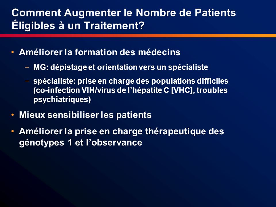 Comment Augmenter le Nombre de Patients Éligibles à un Traitement