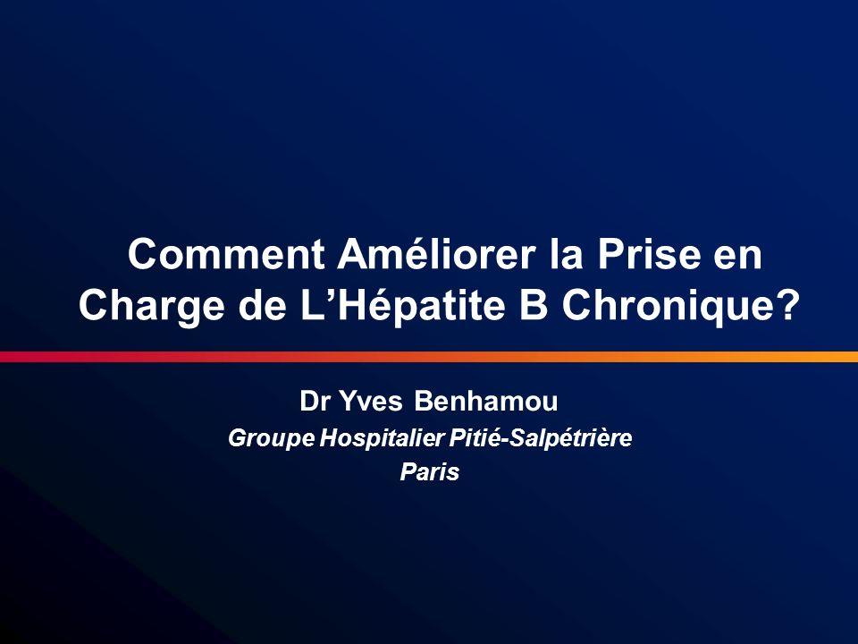 Comment Améliorer la Prise en Charge de L'Hépatite B Chronique