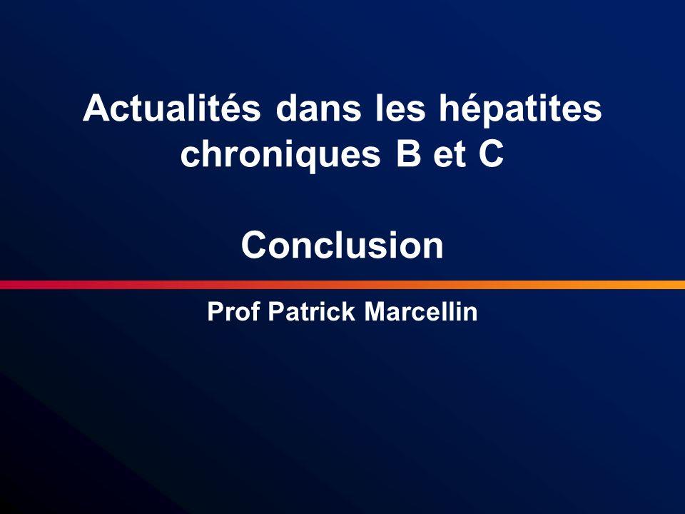 Actualités dans les hépatites chroniques B et C Conclusion