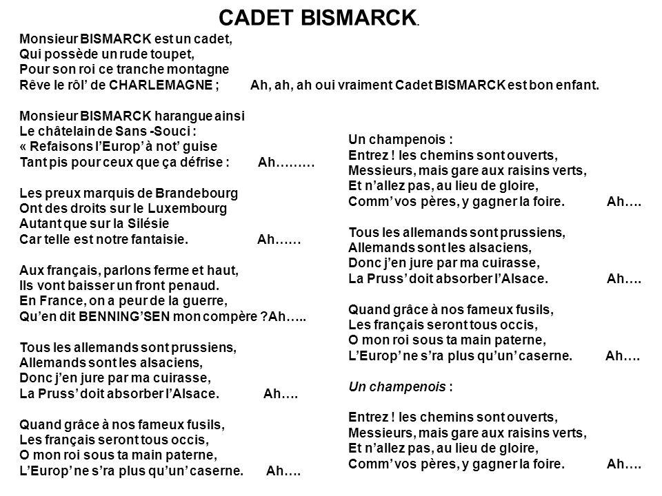 CADET BISMARCK. Monsieur BISMARCK est un cadet,