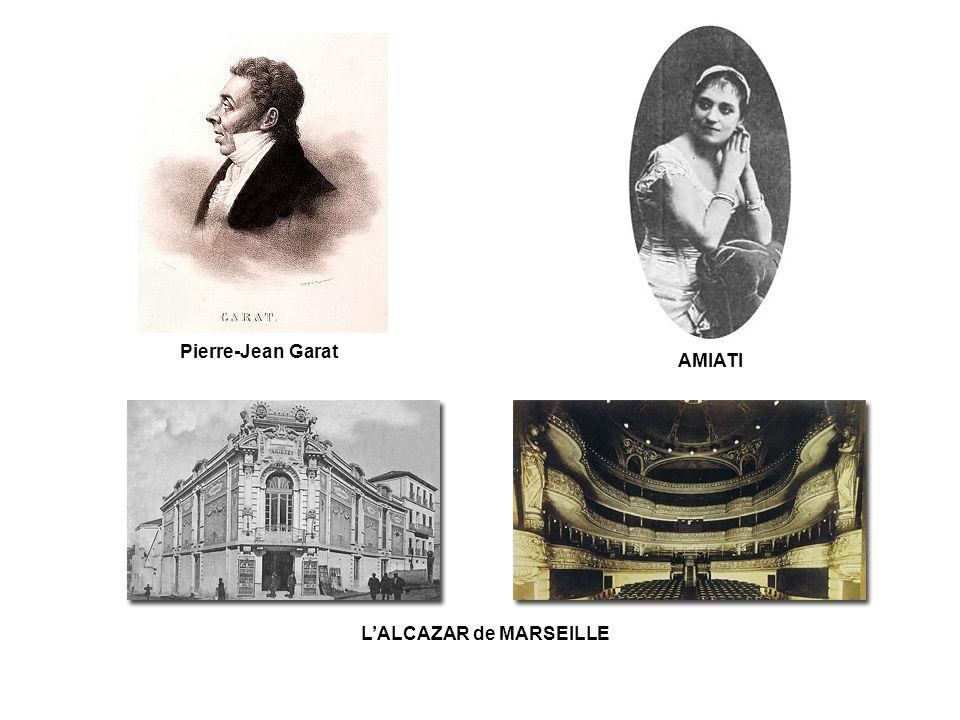 Pierre-Jean Garat AMIATI L'ALCAZAR de MARSEILLE