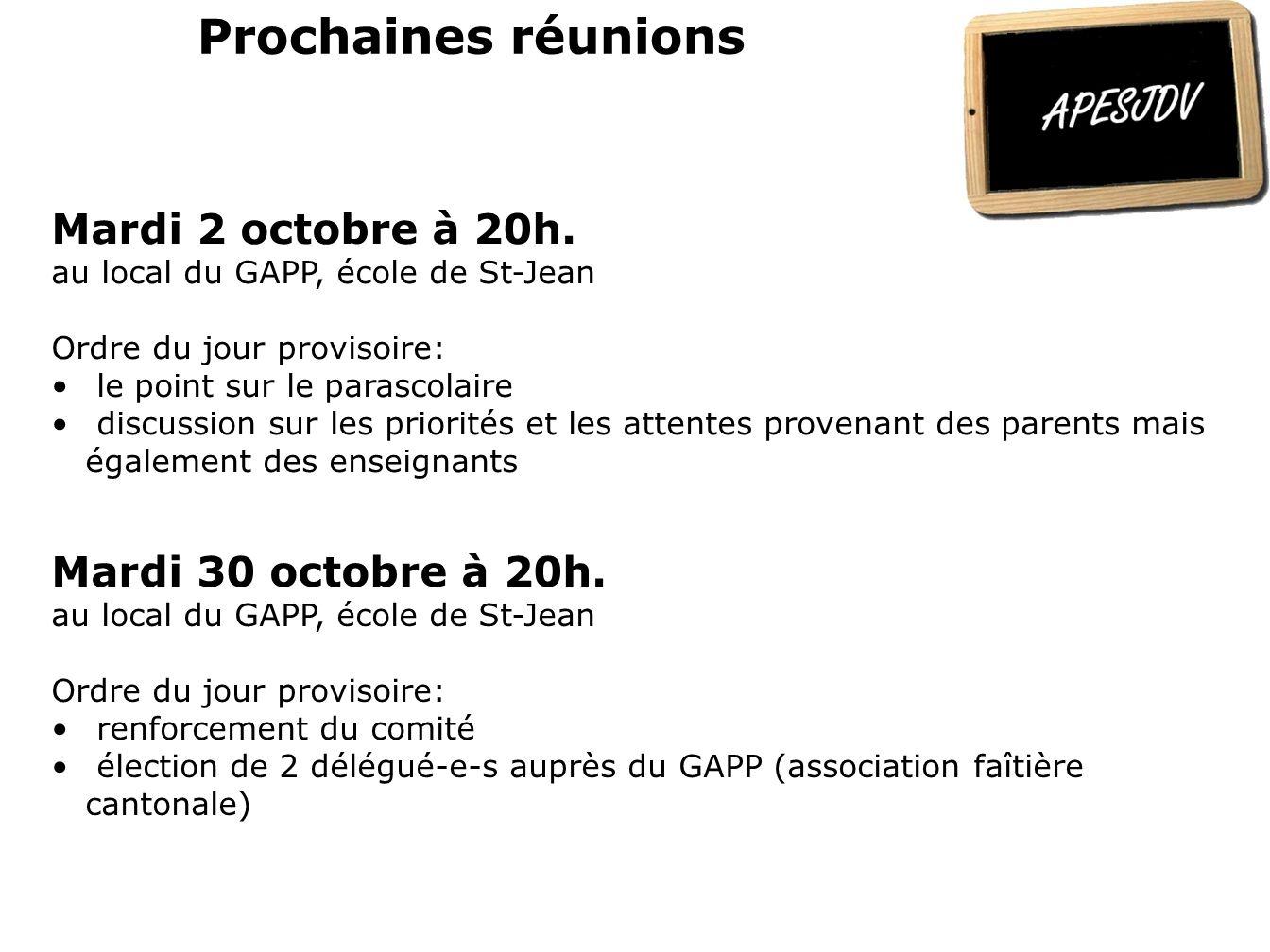 Prochaines réunions Mardi 2 octobre à 20h. Mardi 30 octobre à 20h.