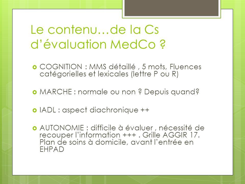 Le contenu…de la Cs d'évaluation MedCo