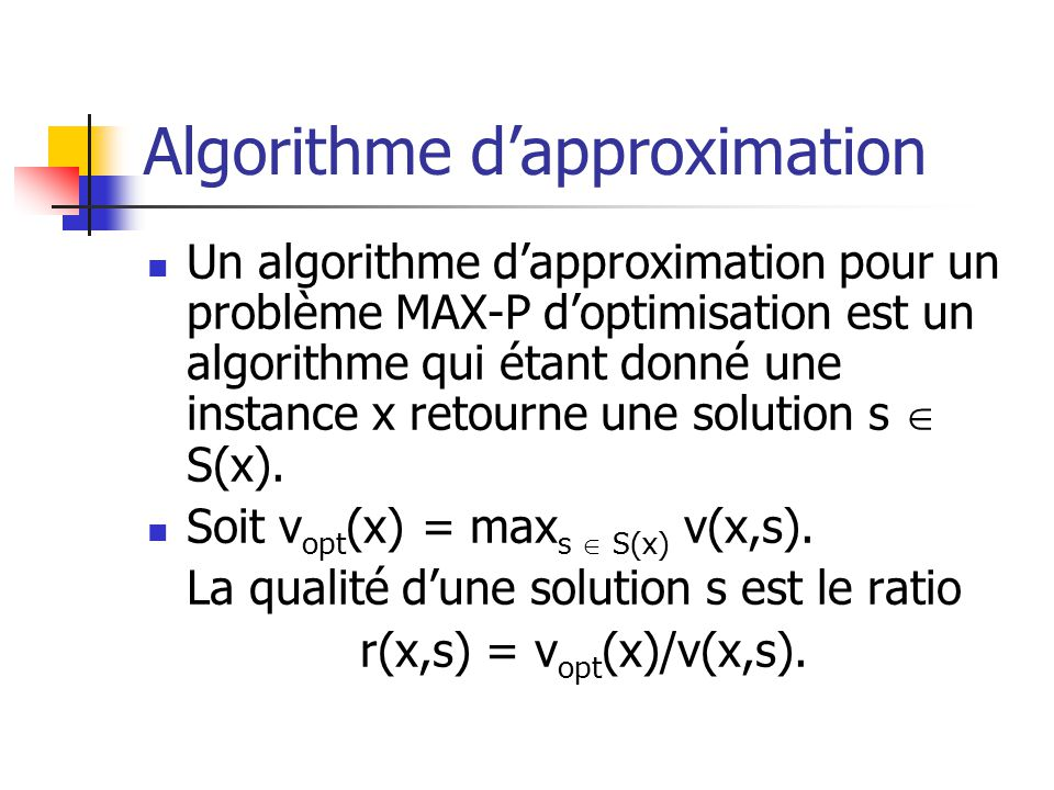 Algorithme d'approximation