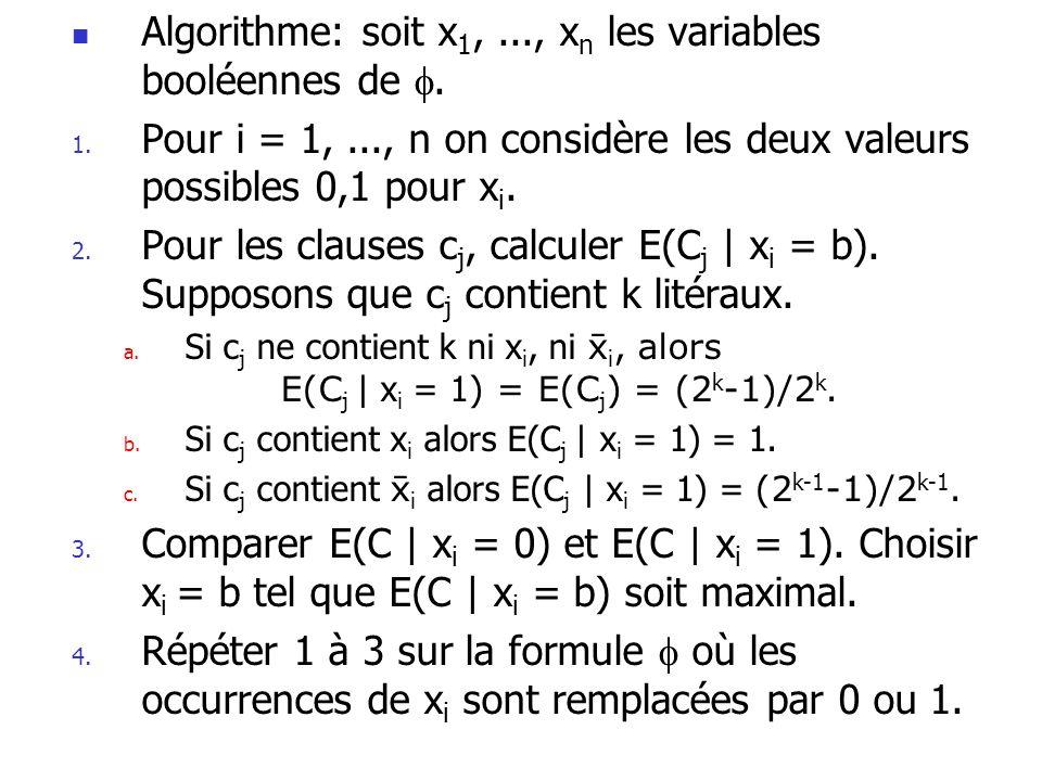 Algorithme: soit x1, ..., xn les variables booléennes de .