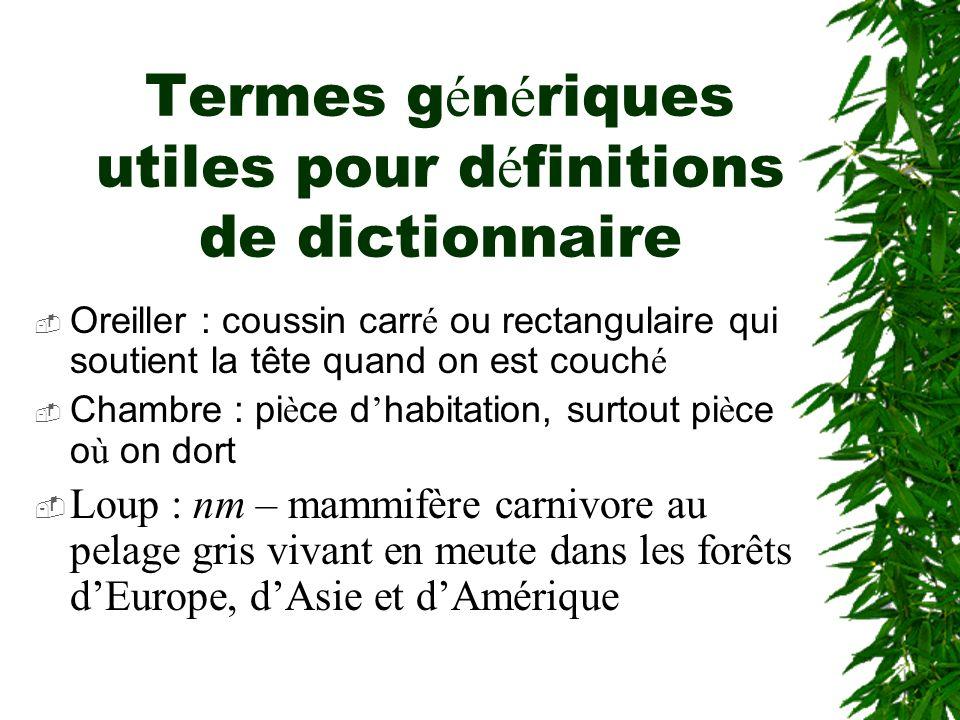 Termes génériques utiles pour définitions de dictionnaire