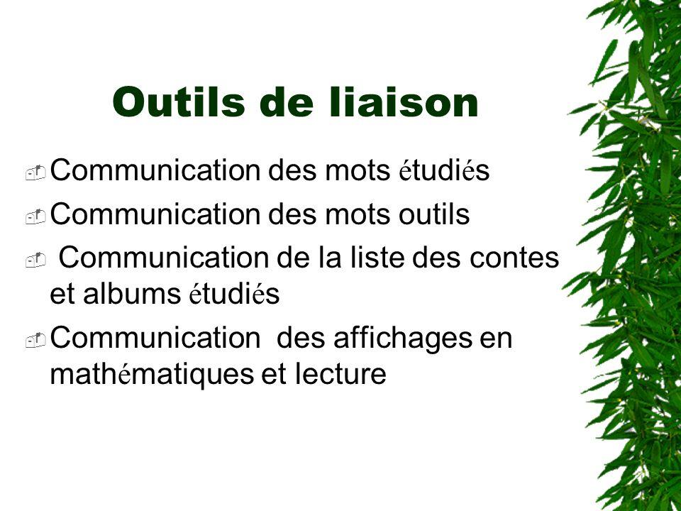 Outils de liaison Communication des mots étudiés