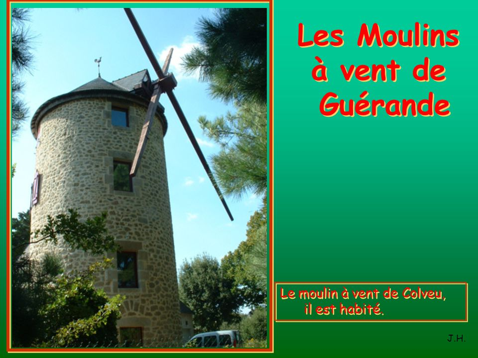 Les Moulins à vent de Guérande