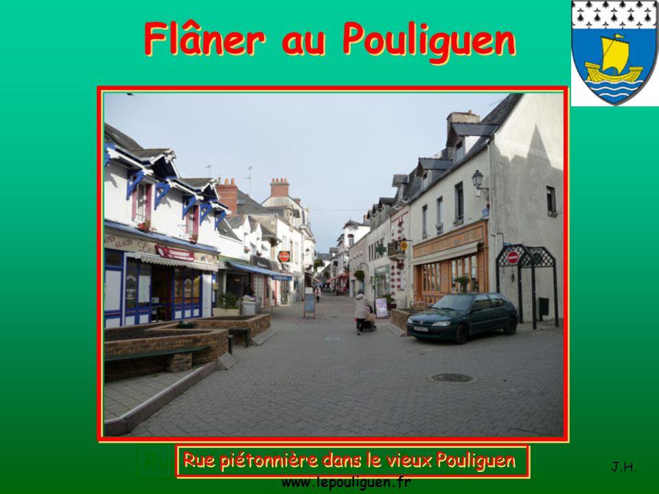 Flâner au Pouliguen Rue piétonnière au vieux Pouliguen.
