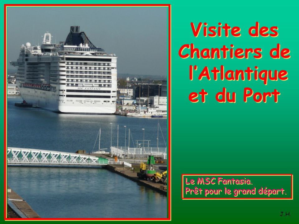 Visite des Chantiers de l'Atlantique et du Port