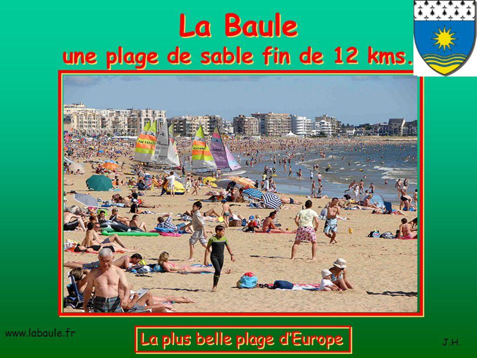La Baule une plage de sable fin de 12 kms.