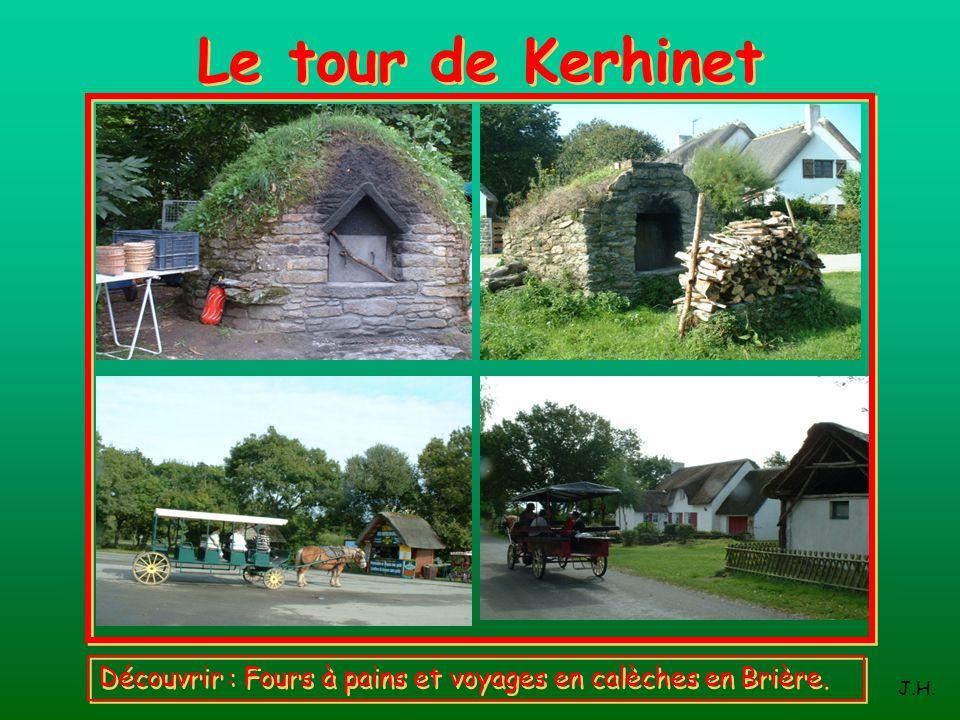 Le tour de Kerhinet Découvrir : Fours à pains et voyages en calèches en Brière. J.H.