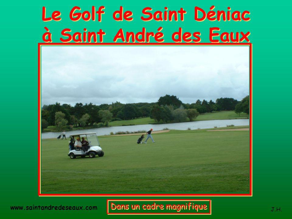 Le Golf de Saint Déniac à Saint André des Eaux
