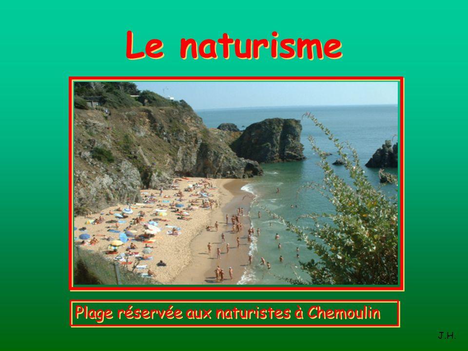 Le naturisme Plage réservée aux naturistes à Chemoulin J.H.