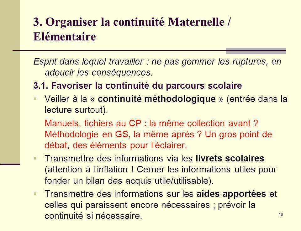 3. Organiser la continuité Maternelle / Elémentaire