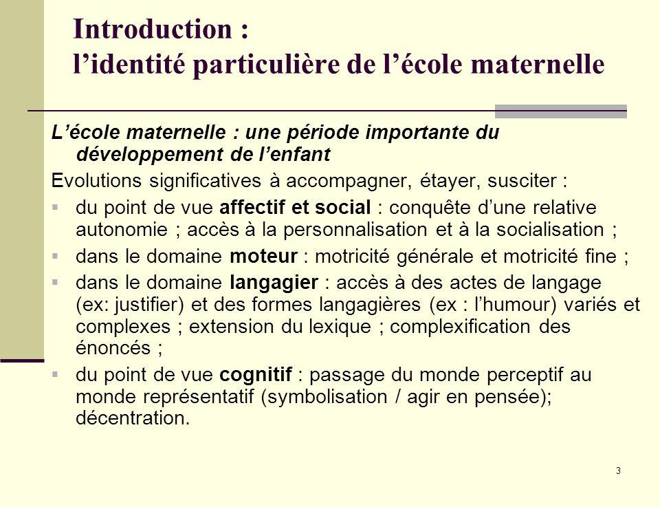 Introduction : l'identité particulière de l'école maternelle