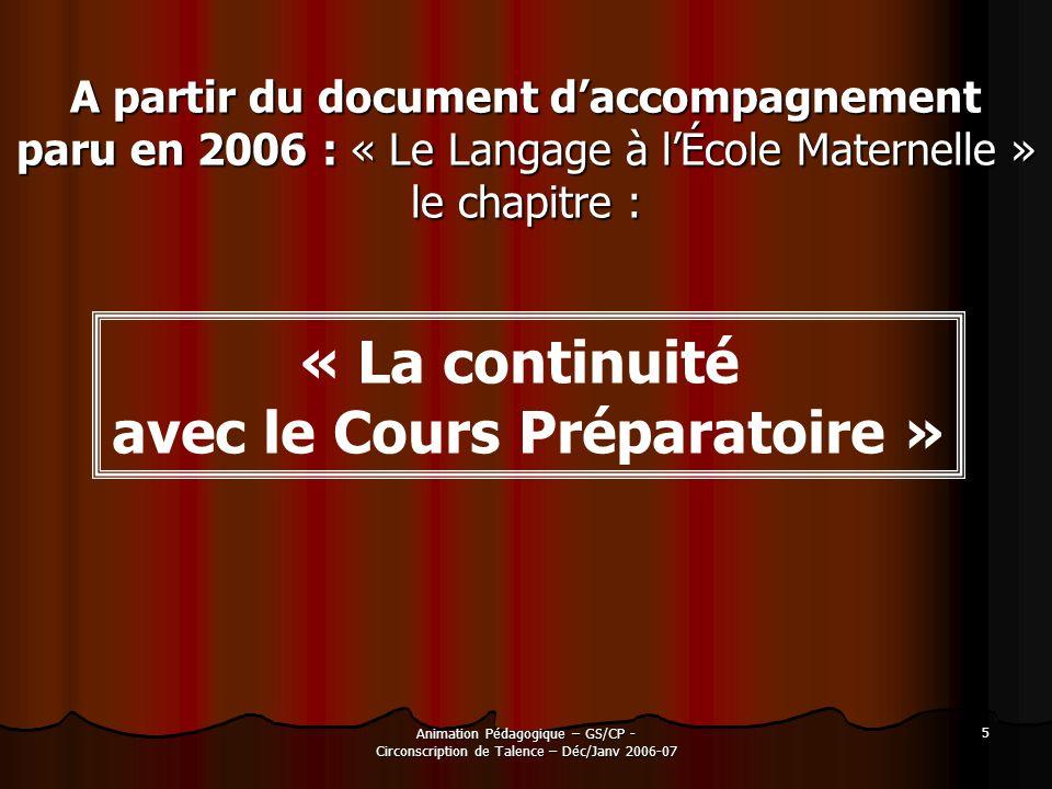 A partir du document d'accompagnement avec le Cours Préparatoire »