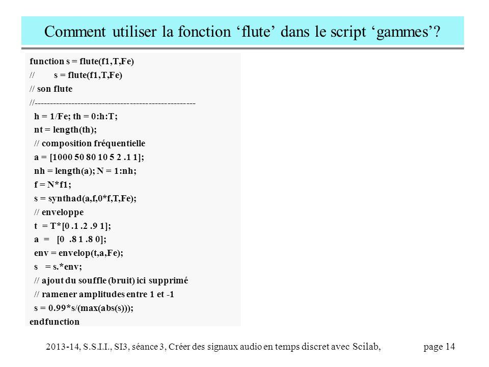 Comment utiliser la fonction 'flute' dans le script 'gammes'